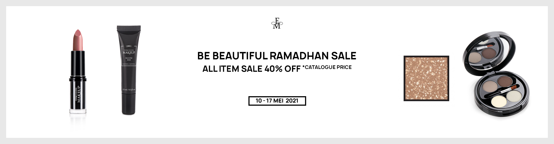 BE BEAUTIFUL RAMADHAN SALE